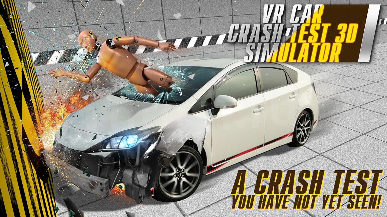 vr car crash test 3d simulator android apps on google play. Black Bedroom Furniture Sets. Home Design Ideas