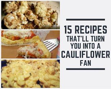 15 Recipes That'll Turn You Into A Cauliflower Fan