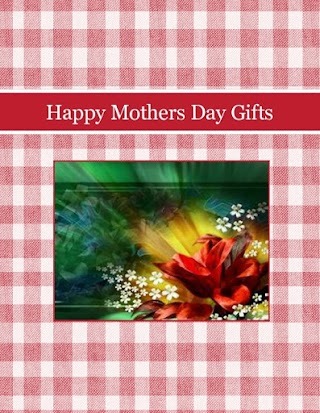 Happy Mothers Day Gifts