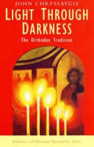 LIGHT THROUGH DARKNESS THE ORTHODOX TRADITION