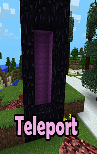 Teleportation Mods For MCPE*