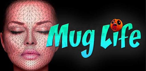 New Mug Life - 3D Face Animator Advice app (apk) free