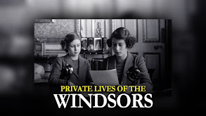Private Lives of the Windsors thumbnail