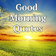 Good Morning Quotes with Pictures Download on Windows