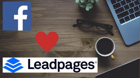 Leadpages, Facebook Ads, Landing Pages, Facebook Editor