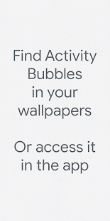 Activity Bubbles - A Digital Wellbeing Experiment Screenshot
