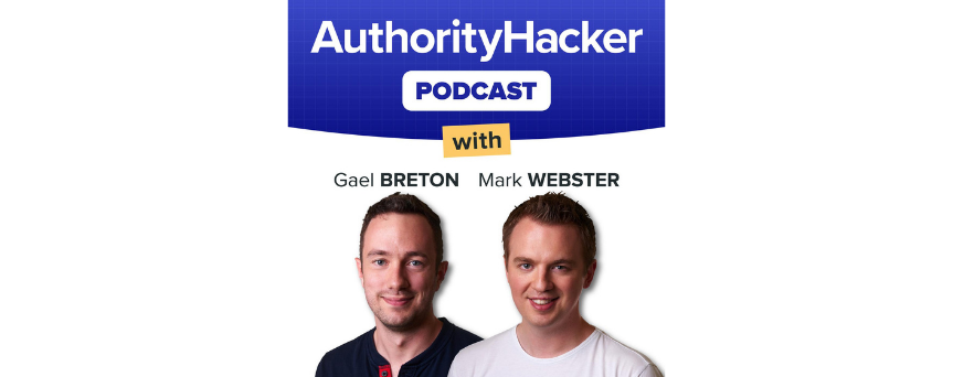The Authority Hacker Podcast Podcasts logo, with Gael and Mark on the front