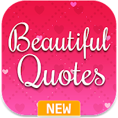 Beautiful Quotes - Nice, Images, Status & Sayings