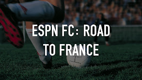 ESPN FC: Road to France thumbnail