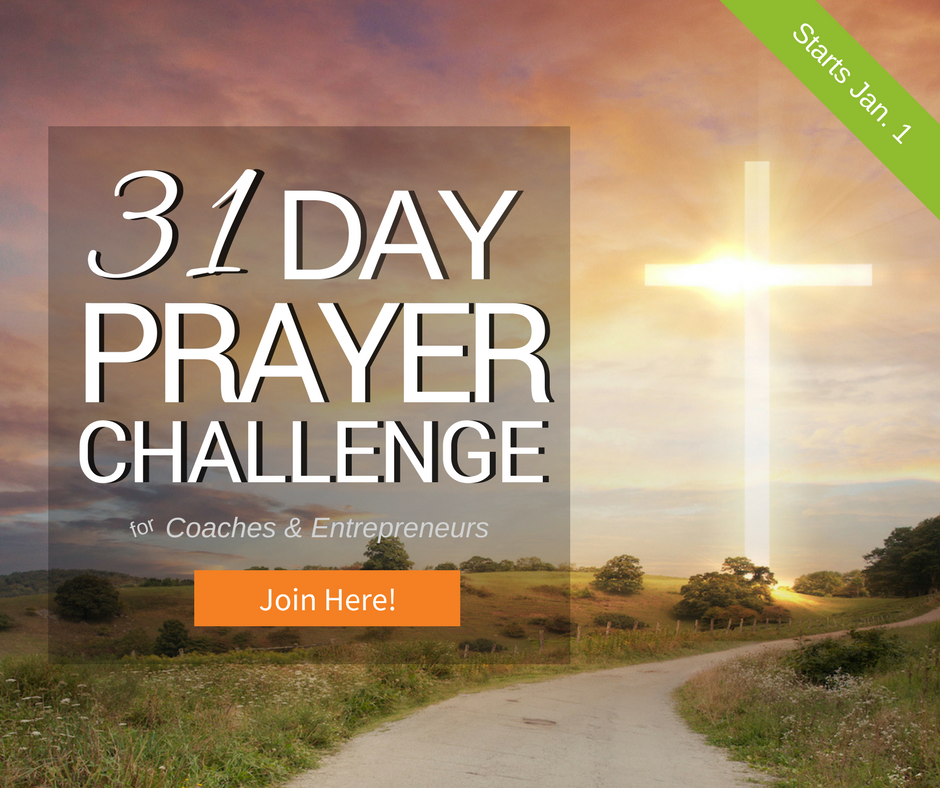 Join the 31 Day Prayer Challenge Now!