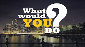 What Would You Do? thumbnail