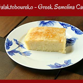 Galaktoboureko – Greek Semolina Cake.