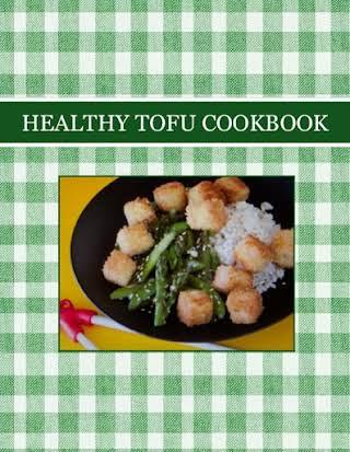 HEALTHY TOFU  COOKBOOK
