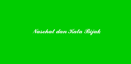 Nasehat dan Kata Bijak app (apk) free download for Android/PC/Windows screenshot
