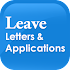 Leave Letters and Applications