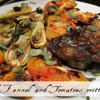 Grilled Fennel and Tomatoes with Basil