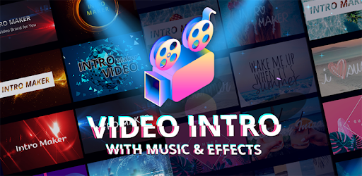 cea698c54bf07 Intro Maker With Music, Video Maker & Video Editor - Apps on Google Play