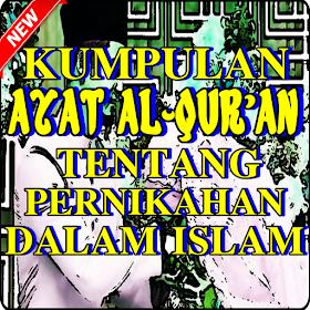 Ayat Al-Quran & Hadits Tentang Pernikahan Lengkap