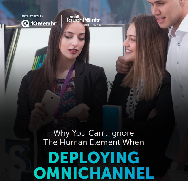 Why Training, Change Management and User Buy-In Are Key to Deploy Omnichannel Technology