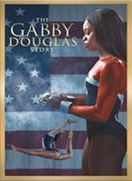 The Gabby Douglas Story 2014