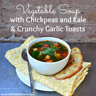 Vegetable Soup with Chickpeas and Kale & Crunchy Garlic Toasts