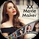 XX Video Maker 2018 - XX Movie Maker 2018