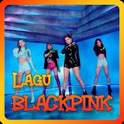 Lagu Black Pink