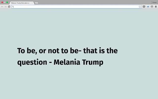 Melania Trump Motivational Quotes