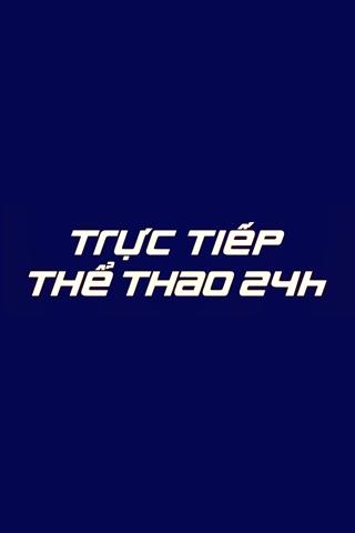 BONG DA- TRUC TIEP THE THAO24H