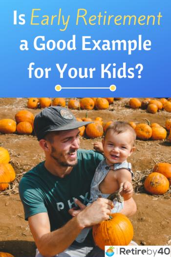 Er tidlig pensionering et godt eksempel for dine børn?