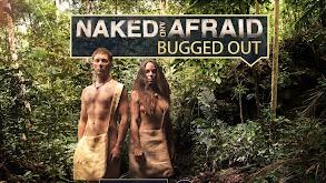 Naked and Afraid: Bugged Out thumbnail