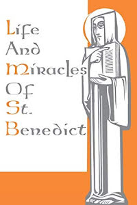 LIFE AND MIRACLES OF ST.BENEDICT