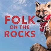 Folk on the Rocks Festival