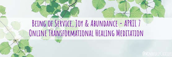 Being of Service, Joy & Abundance | Online Transformational Meditation 7 Apr 2019