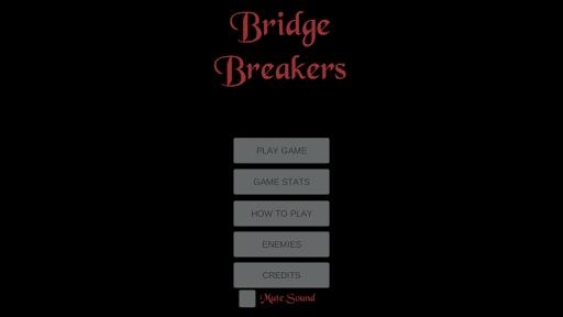 Bridge Breakers