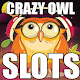 FREE: Crazy Owl Slot Vegas Slots Machines