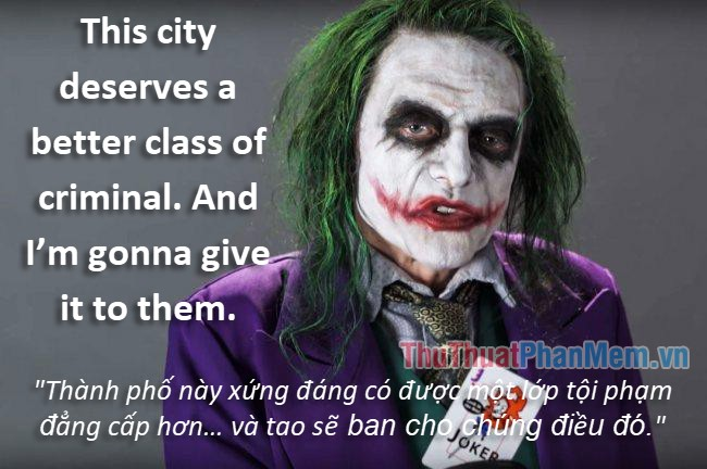 Những câu nói hay của Joker - 13