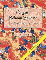 Photo: Origami Rokoan Style 2 Sakai, Masako with Sahara, Michie Heian 2001 Hardcover 40 pp ISBN 0893469327