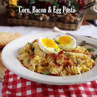 Corn, Bacon and Egg Pasta