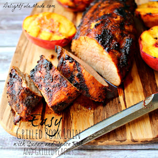 Easy Grilled Pork Loin with Sugar and Spice Rub and Grilled Peaches.