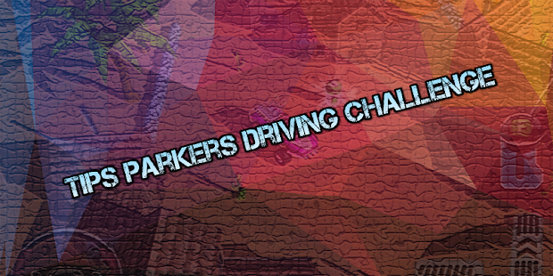 Tips Parkers Driving Challenge for PC-Windows 7,8,10 and Mac apk screenshot 3
