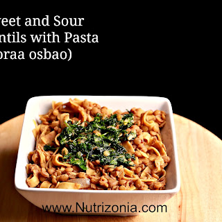 Sweet and Sour lentils with pasta (horaa osbao)
