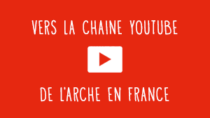 bouton chaine youtube l'arche en france
