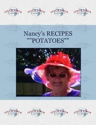 "Nancy's RECIPES """"POTATOES"""""