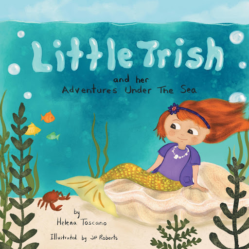 Little Trish and her Adventures Under The Sea cover