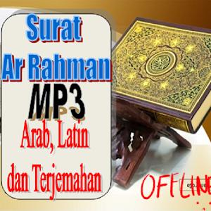 Surat Ar Rahman Mp3 Arab Latin Dan Terjemahan Apk Version