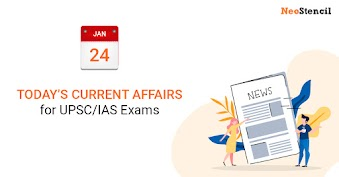 Daily Current Affairs - January 24, 2020 (The Hindu, PIB, Fact Pedia)