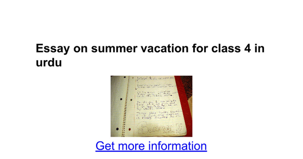 essay on summer vacation for class in urdu google docs