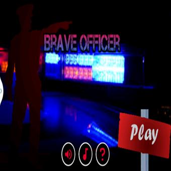 Brave Officer