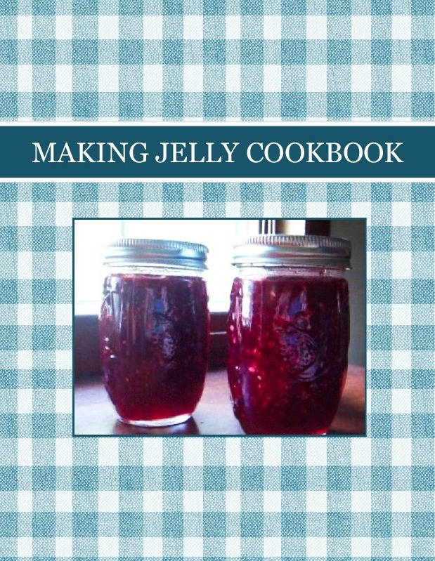 MAKING  JELLY COOKBOOK